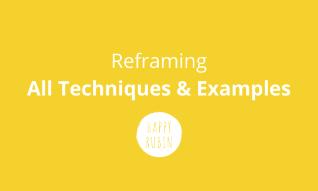 Reframing: 362 Techniques + Examples [Quotes & Tips]