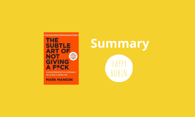 The subtle art of not giving a f*ck – Summary & Best Tips!
